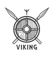 vikings shield with two crossed spears and small vector image vector image