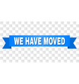 blue stripe with we have moved title vector image vector image