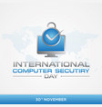 computer security day vector image vector image
