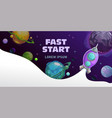 fast start concept space theme horizontal banner vector image