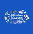 international women s day greeting card flat vector image