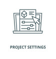 project settings line icon linear concept vector image vector image