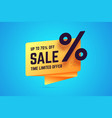 up to 70 percent off sale time limited offer sign vector image vector image