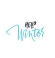 written hello winter lettering vector image vector image