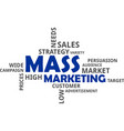 word cloud - mass marketing vector image vector image