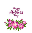 happy mother s day greeting card with peonies vector image