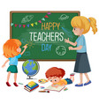happy teachers day text on blackboard with kids vector image vector image