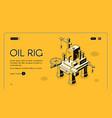 oil rig offshore platform isometric vector image