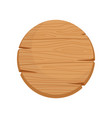 flat icon of round wooden signboard with vector image vector image