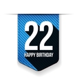 Twenty two years happy birthday ribbon vector image vector image