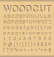 woodcut font set with symbols and numbers vector image