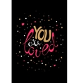 You are loved card vector image vector image