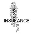 your guide to the home insurance quote text word vector image vector image