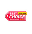 best choice proposition isolated sticker vector image vector image