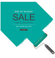 end of season sale limited quantities get extra 50 vector image vector image