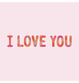 I love you1 vector image vector image