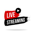 live streaming icon emblem logo in brush stroke vector image