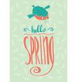 Bird reports Hello Spring vector image