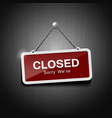 Closed signs hanging with chain vector image