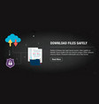 download file safely concept banner internet with vector image vector image