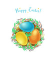 easter egg nest with willow branches vector image vector image