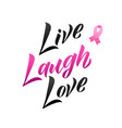 live laugh love hand drawn lettering vector image vector image