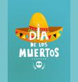 mexican holiday dia de los muertos symbols poster vector image