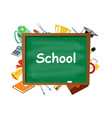 green chalkboard with supplies isolated vector image