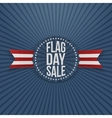 Flag Day Sale greeting Emblem with Text and Shadow vector image vector image