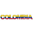 word colombia with colombian national flag under vector image vector image