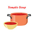 tomato soup in bowl dish hot meal with meat vector image