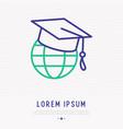 globe in graduation hat thin line icon vector image