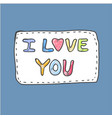 modern cute colorful fashion patch i love you on vector image