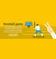 baseball game banner horizontal concept vector image