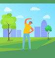 healthy lifestyle doing exercise outdoor vector image vector image
