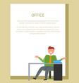office worker sitting on chair in front of table vector image vector image