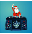 santa claus dj with vinyl turntable christmas vector image