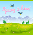 spring is here natural scenery with grassy meadow vector image vector image