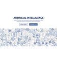 artificial intelligence banner design vector image vector image