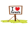 I love forests vector image