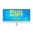 summer party in swimming pool billboard with vector image vector image