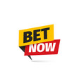 bet now isolated icon sticker for gamble vector image vector image
