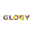 glory concept retro colorful word art vector image vector image