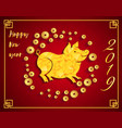 happy chinese new year 2019 year of the pig lunar vector image
