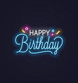 happy birthday neon sign birthday neon banner on vector image