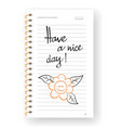 have a nice day word on note paper vector image