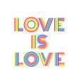 love is colorful rainbow lettering vector image vector image