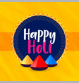 happy holi festival greeting background vector image