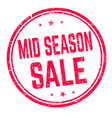mid season sale sign or stamp vector image vector image