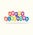 happy birthday background for greeting cards vector image